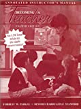 Becoming a Teacher, Parkay, Forrest W. and Hardcastle, Beverly, 0205279929