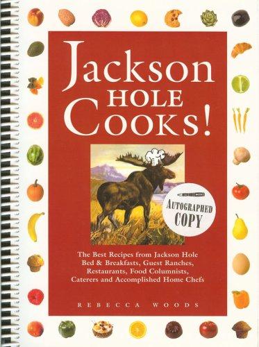 Jackson Hole Cooks!