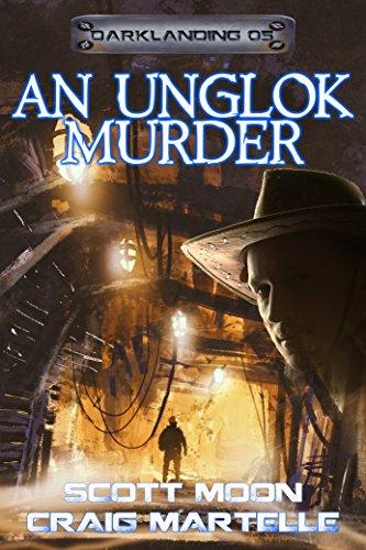 An Unglok Murder: Assignment Darklanding Book 05