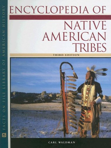 Encyclopedia of Native American Tribes (Facts on File Library of American - Sales Canada Tax Online