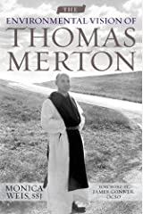 The Environmental Vision of Thomas Merton (Culture of the Land) Kindle Edition