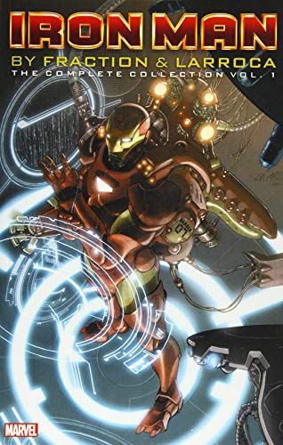 Iron Man by Fraction & Larroca: The Complete Collection Vol. 1 (Invincible Iron Man Omnibus)