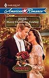 Jesse: Merry Christmas, Cowboy, Lynnette Kent, 0373753349