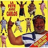 La Fete Avec Carlos