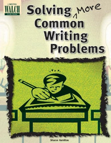 Solving More Common Writing Problems