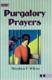Purgatory Prayers, Stephen F. Wilcox, 0809206048