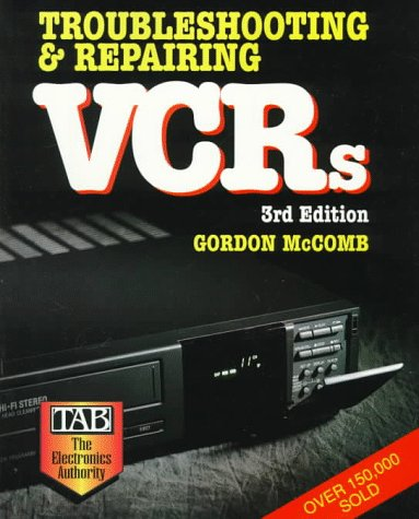 Troubleshooting & Repairing VCRs