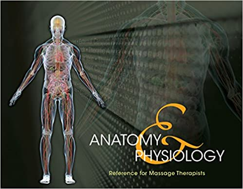 Anatomy & Physiology Reference for Massage Therapists, Spiral bound ...