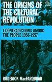 The Origins of the Cultural Revolution 9780231083850