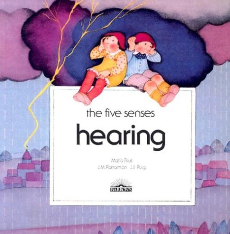Hearing (Five Senses Series)