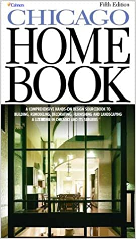 The Chicago Home Book A Comprehensive Hands On Guide To Building Remodeling Decorating Furnishing And Landscaping A Home In Chicago And Its Suburbs Fifth Edition The Ashley Group 9781588620019 Amazon Com Books