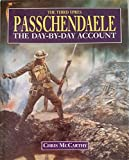 img - for Passchendaele: The Day-By-Day Account book / textbook / text book