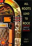All Roots Lead to Rock, Colin Escott, 0028648668