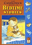 The Candlewick Book of Bedtime Stories, Camila Ashforth and Martha Alexander, 1564026523