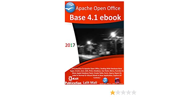 amazon com apache open office base 4 1 ebook introduction to open