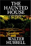 Haunted House, Walter Hubbell, 1592244688