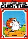 Heureux qui, comme Cubitus, tome 6 par Dupa