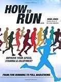 How to Run, Hugh Jones, 1847324827