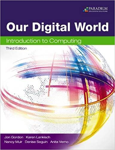 Our Digital World: Introduction to Computing: Text by Jon Gordon (2014-12-30)