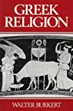 Greek Religion, Burkert, Walter, 0674362810