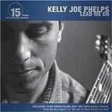 Lead Me On [15 Year Anniversary Edition] by Phelps, Kelly Joe (1994) Audio CD