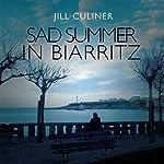 Sad Summer in Biarritz | Jill Culiner