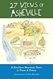 27 Views of Asheville: A Southern Mountain Town in Prose & Poetry 098324751X Book Cover