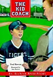 The Kid Coach, Fred Bowen, 1561451401