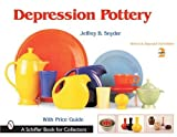 Depression Pottery (Schiffer Book for Collectors)