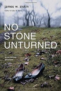 No Stone Unturned: An Ellie Stone Mystery (Ellie Stone Mysteries) by James W. Ziskin (2014-06-10)