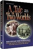 A Tale of Two Worlds, Devora Gliksman, 1422608883