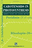 Carotenoids in Photosynthesis, , 9401049424