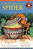img - for The Further Adventures Of Spider (Turtleback School & Library Binding Edition) (Passport to Reading: Level 4 (PB)) by Arkhurst, Joyce Cooper (2012) Library Binding book / textbook / text book