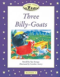 Three Billy-Goats (Oxford University Press Classic Tales, Level Beginner 1)