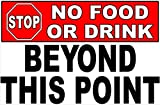 Stop No Food or Drink Beyond This Point Sign. 12x18 Metal. Prevent Patrons from Entering or Exiting w/ Drinks and Food