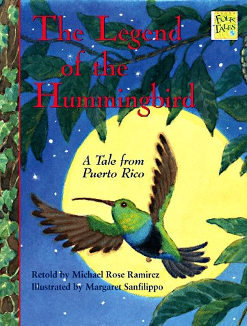 Amazon.com: The Legend of the Hummingbird: A Tale from Puerto Rico ...