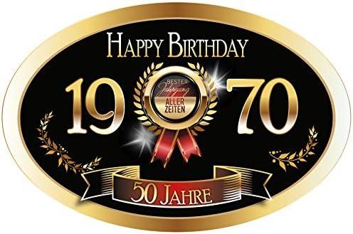 """""""Bester Jahrgang - 50 Jahre - Happy Birthday"""" 1970 der beste Jahrgang aller Zeiten Aufkleber"""