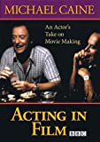 img - for Acting in Film - An Actor's Take on Movie Making by Michael Caine - DVD book / textbook / text book