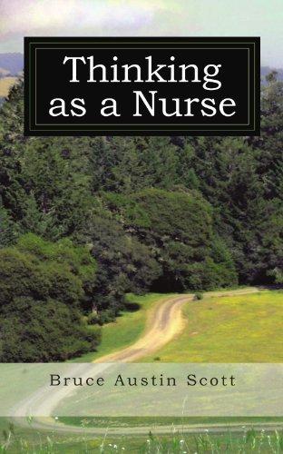 Thinking As A Nurse by Bruce Austin Scott (2009-11-12)