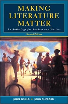 Book Making Literature Matter: An Anthology for Readers and Writers