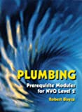 Plumbing: Prerequisite Modules for NVQ Level 2