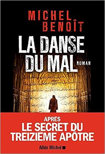 La danse du mal de Michel Benoit 2017