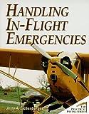 Handling In-Flight Emergencies, Jerry A. Eichenberger, 0070150931