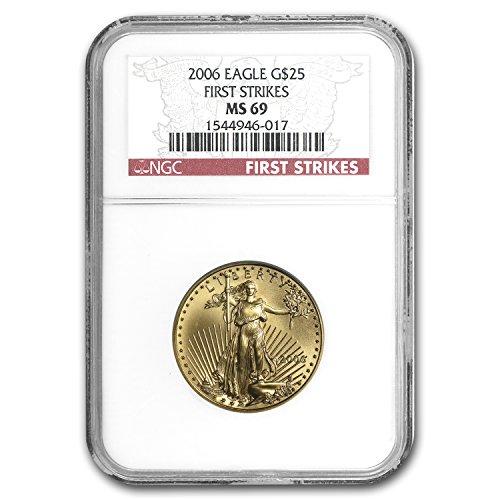 2006 1/2 oz Gold American Eagle MS-69 NGC (First Strike) 1/2 OZ MS-69 NGC