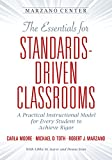 img - for The Essentials for Standards-Driven Classrooms: A Practical Instructional Model for Every Student to Achieve Rigor (Essentials for Achieving Rigor) book / textbook / text book