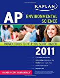 img - for Kaplan AP Environmental Science 2011 book / textbook / text book