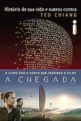 História da sua vida e outros contos (Portuguese Edition)