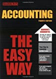 Accounting the Easy Way, Peter J. Eisen, 0764119761