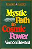 Mystic Path to Cosmic Power, Howard, Vernon, 0136087876