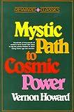 Mystic Path to Cosmic Power, Howard, Vernon, 0136087876